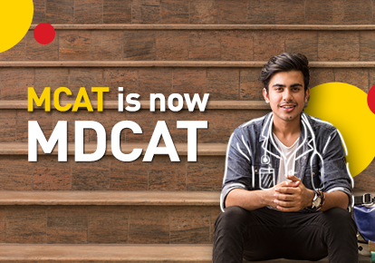 MCAT has been renamed as MDCAT (Medical and Dental College Admission Test)