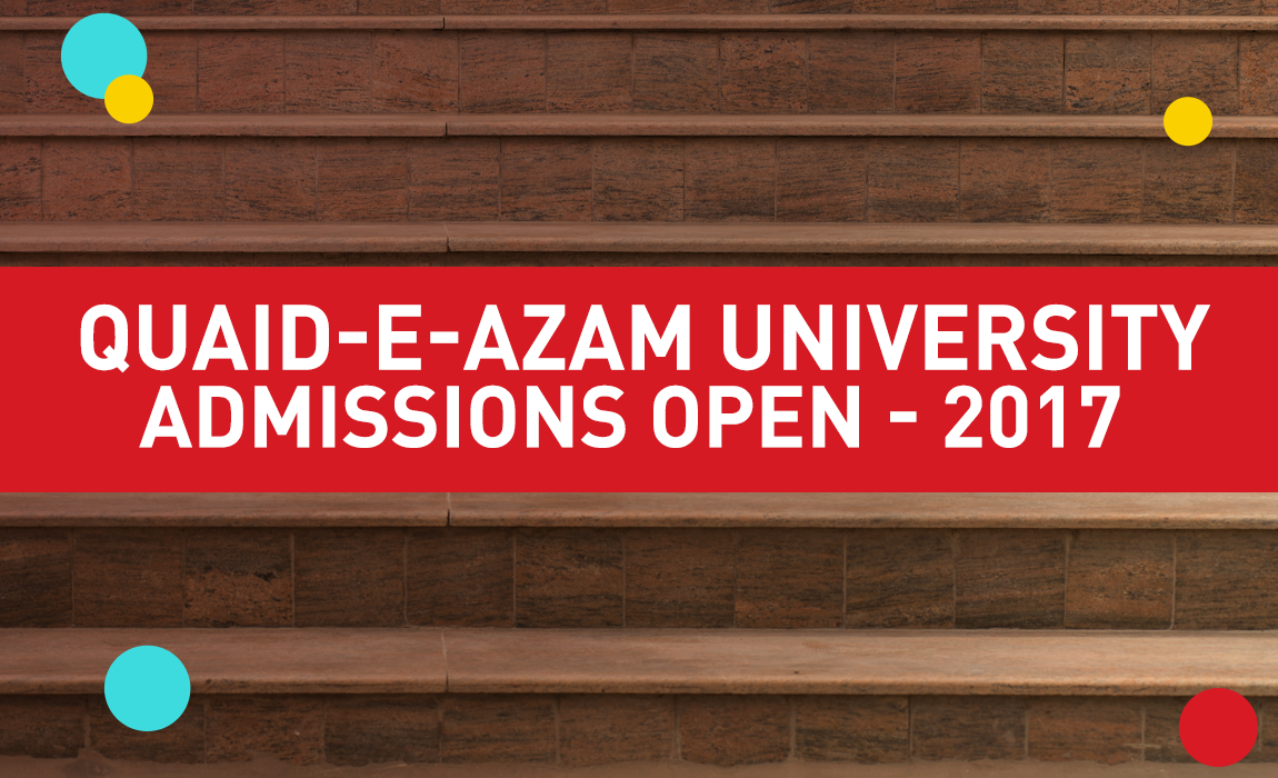 Quaid e Azam University Islamabad Admissions Open BS-Programs – Fall 2017