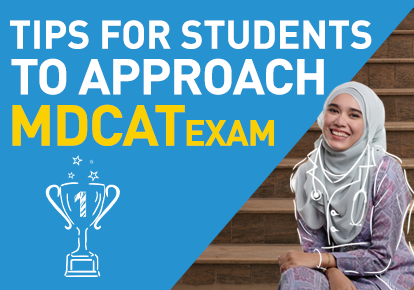 Tips for students to approach MDCAT Exam