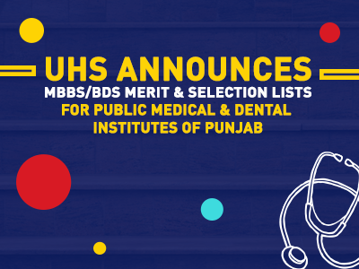 Merit & Selection lists of MBBS & BDS Programs for Public Medical & Dental Institutes of Punjab