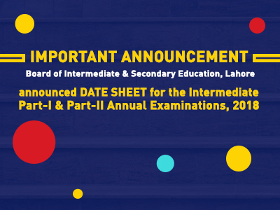 BISE Lahore announced DATE SHEET for the Intermediate (Part-I & Part-II) Annual Examinations, 2018