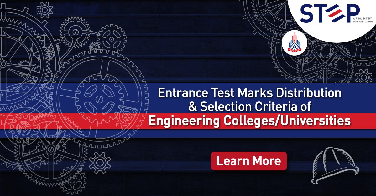 Entrance Test Marks Distribution & Selection Criteria of Engineering Colleges/Universities