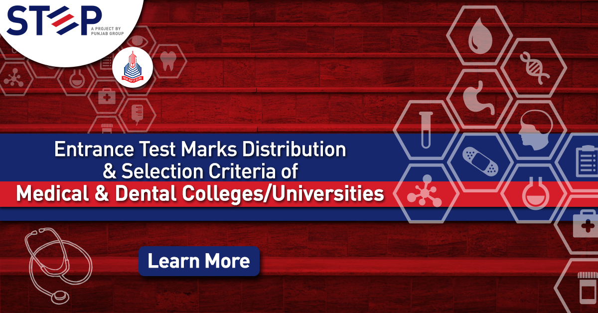 Entrance Test Marks Distribution & Selection Criteria of Medical & Dental Colleges/Universities