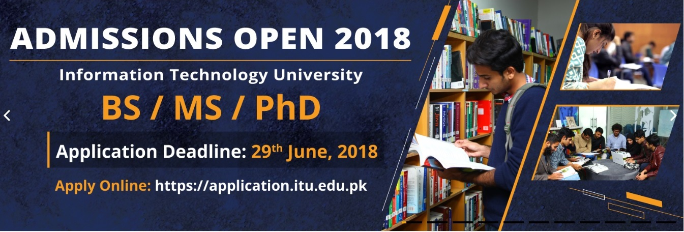 Information Technology University (Revised Schedule) – Admissions Open 2018