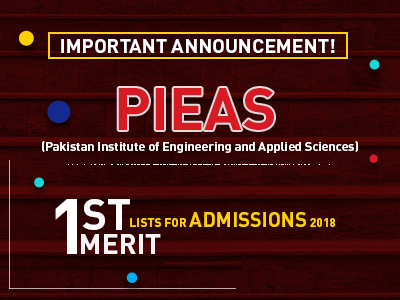 PIEAS announces 1st First Merit Lists for Admissions 2018