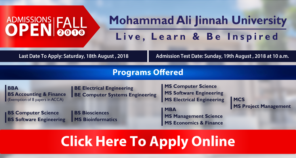 Extended Deadlines for Mohammad Ali Jinnah University (MAJU) Admissions Fall 2018