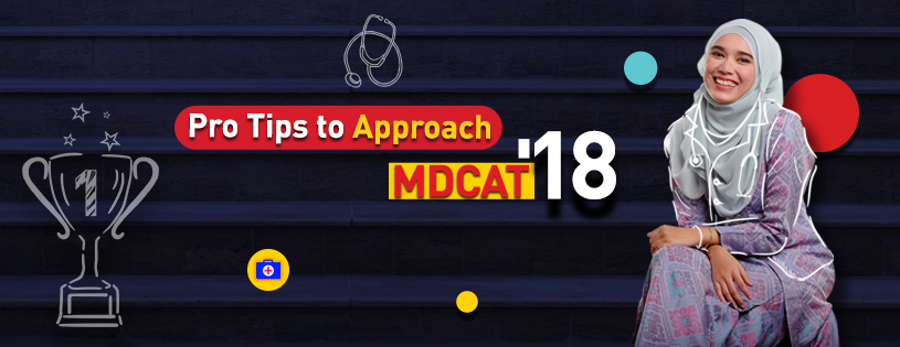 Tips to approach MDCAT 2018