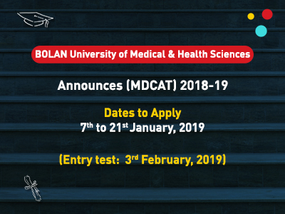 BOLAN University of Medical & Health Sciences MDCAT Schedule 2018-19