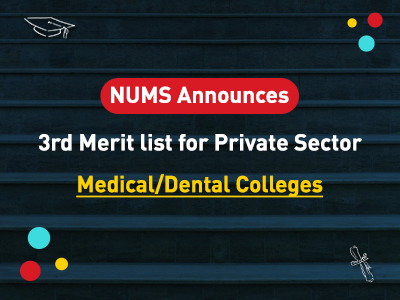 NUMS 3rd Merit List For Private Sector Medical Institutions 2019