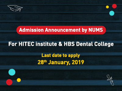 Admission Announcement by NUMS for HITEC institute & HBS Dental College