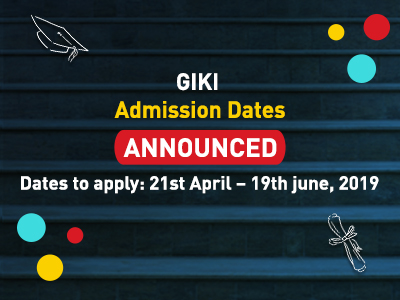 GIKI Announced Admission 2019