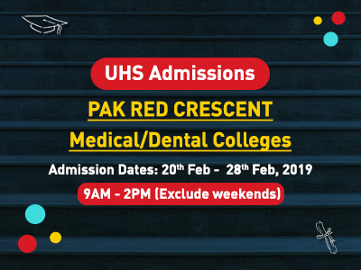 UHS Announces Admissions for Pak Red Crescent Medical & Dental College, Lahore