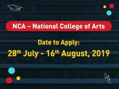 NCA – National College of Arts Admission 2019