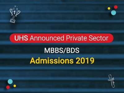 Private Sector MBBS/BDS Admissions 2019