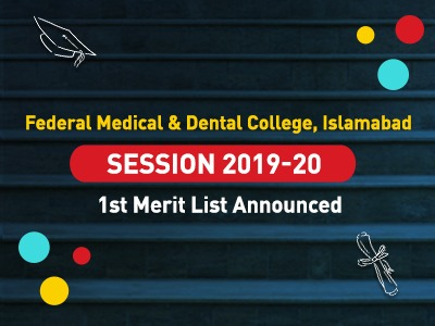Federal Medical & Dental College, Islamabad Session 2019-20