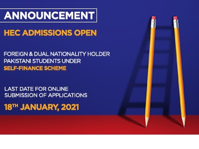 HEC ADMISSION OPEN FOREIGN & DUAL NATIONALITY HOLDER PAKISTANI STUDENTS UNDER SELF-FINANCE SCHEME