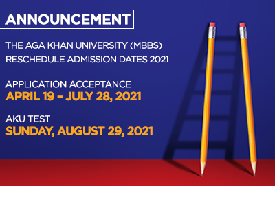 The Aga Khan University (MBBS) Reschedule Admission dates 2021