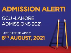 GCU -Lahore admissions 2021