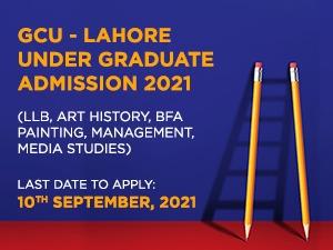 GCU - LAHORE Under Graduate Admission 2021